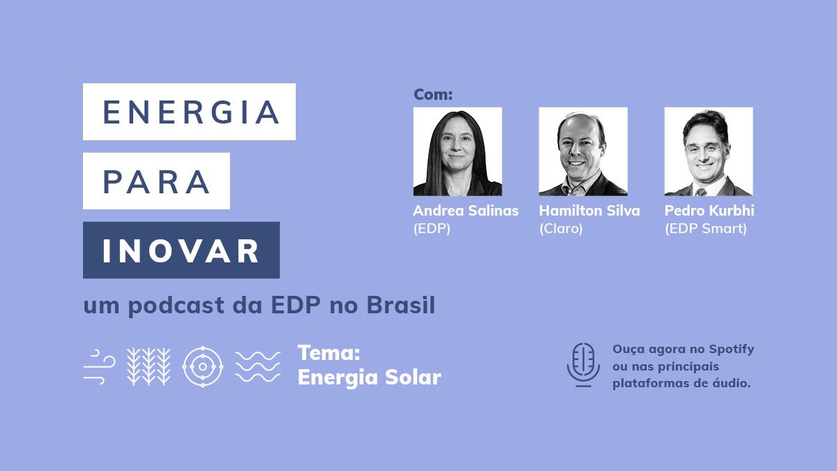 EDP lança podcast Energia para Inovar